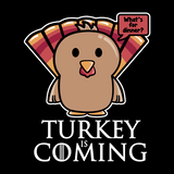 Cute Turkey is Coming T-Shirt