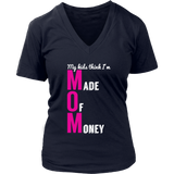 Mom Made of Money T-Shirt