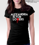 Alexandria is for Lovers T-Shirt