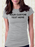 Custom Text T-Shirt