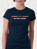 Join Us We Have Cookies T-Shirt
