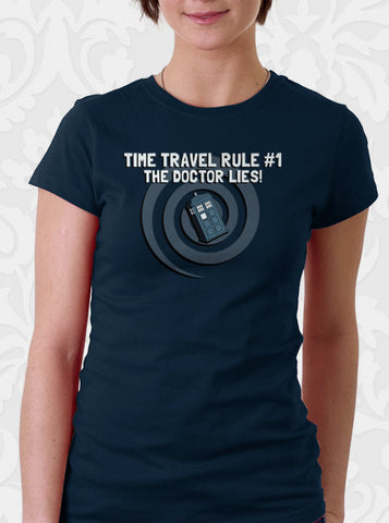 Rule Number One The Doctor Lies T-Shirt