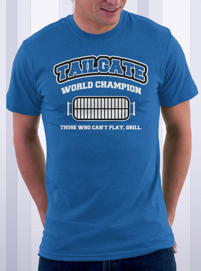 Tailgate Grill World Champ T-Shirt