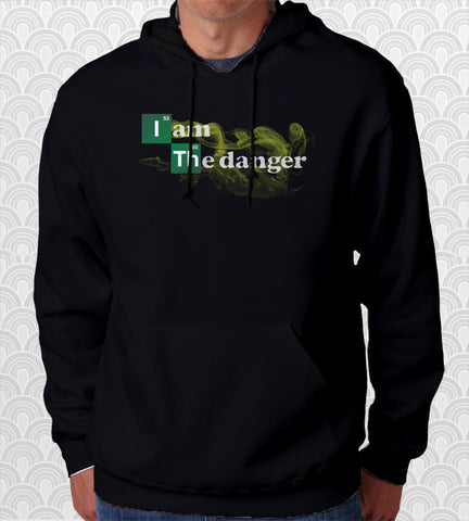 I Am the Danger Name Hoodie