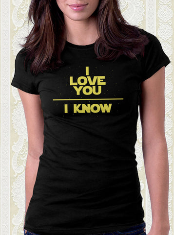 I Love You I Know T-Shirt