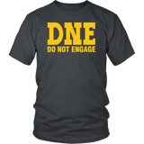 DNE Do Not Engage T-Shirt