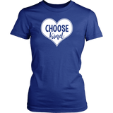Choose Kind T-Shirt