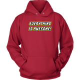 Everything is Awesome Hoodie