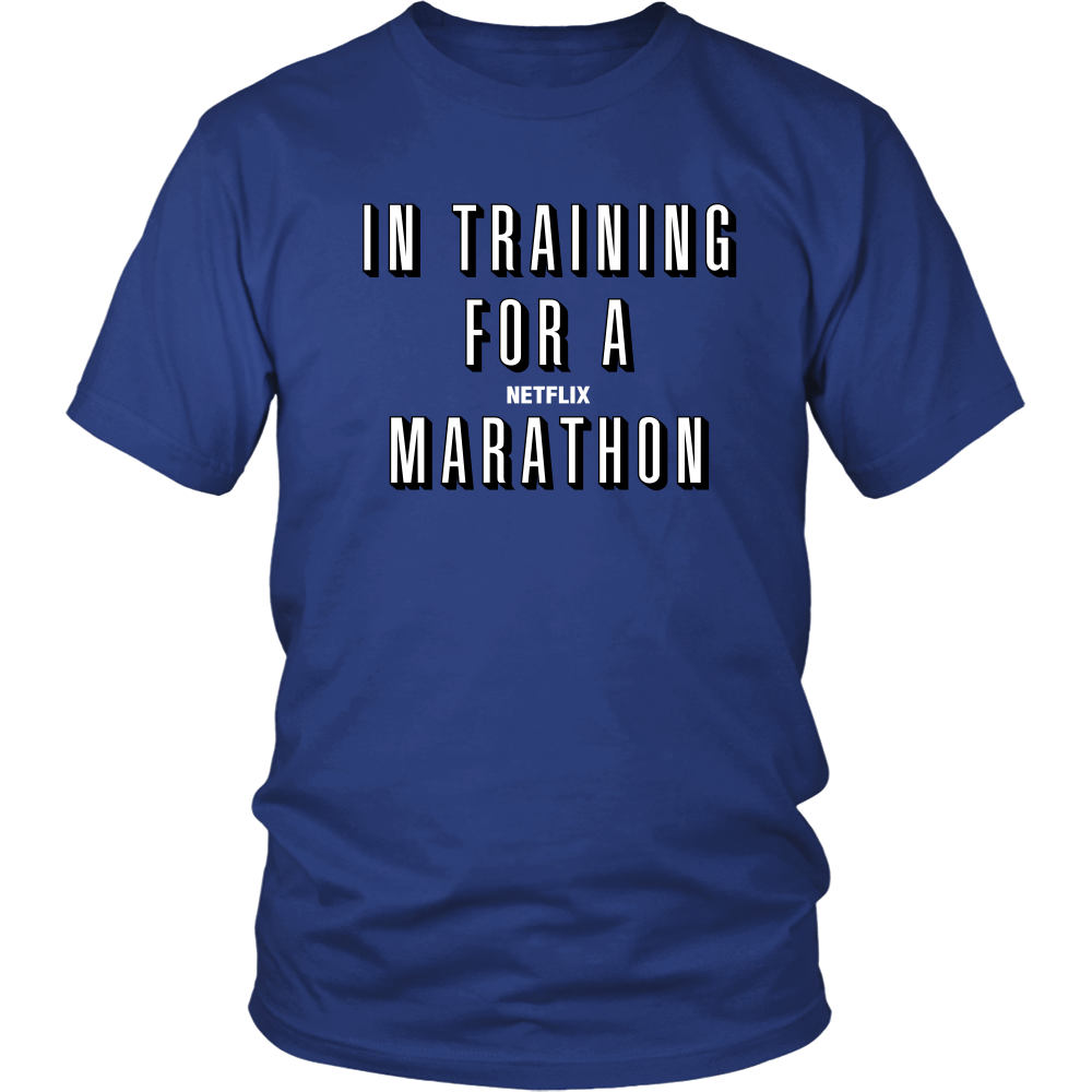 In Training for a Netflix Movie Marathon T-Shirt