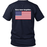 We the People Have Been Forgotten T-Shirt