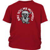 Are You My Mummy T-Shirt