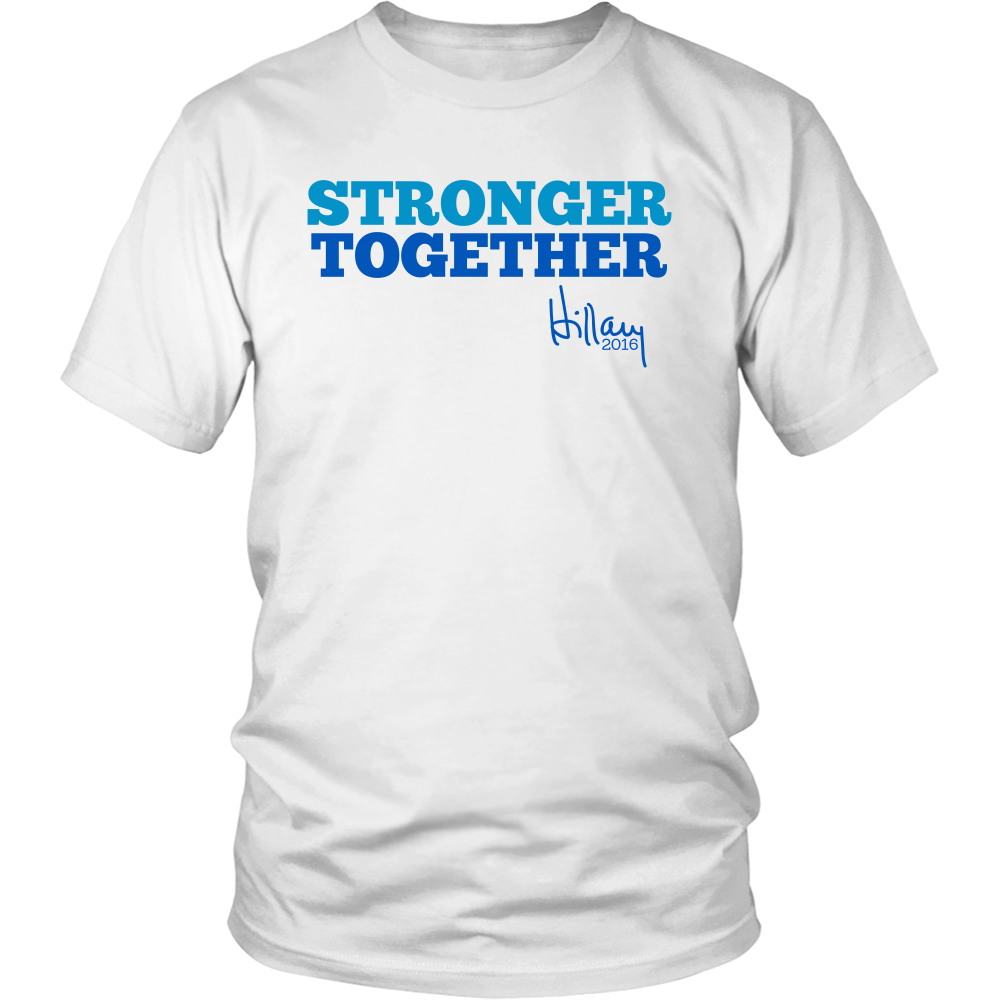 Stronger Together Hillary Clinton T-Shirt