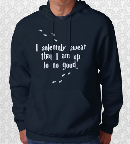 I Solemnly Swear That I Am Up To No Good Hoodie