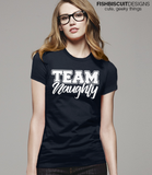 Team Naughty T-Shirt