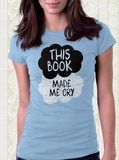 Tearjerker T Shirt