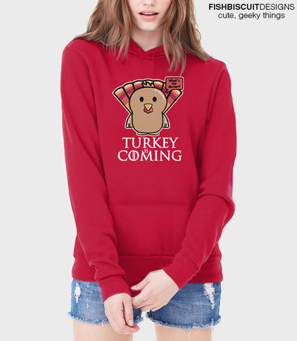 Cute Turkey is Coming Hoodie
