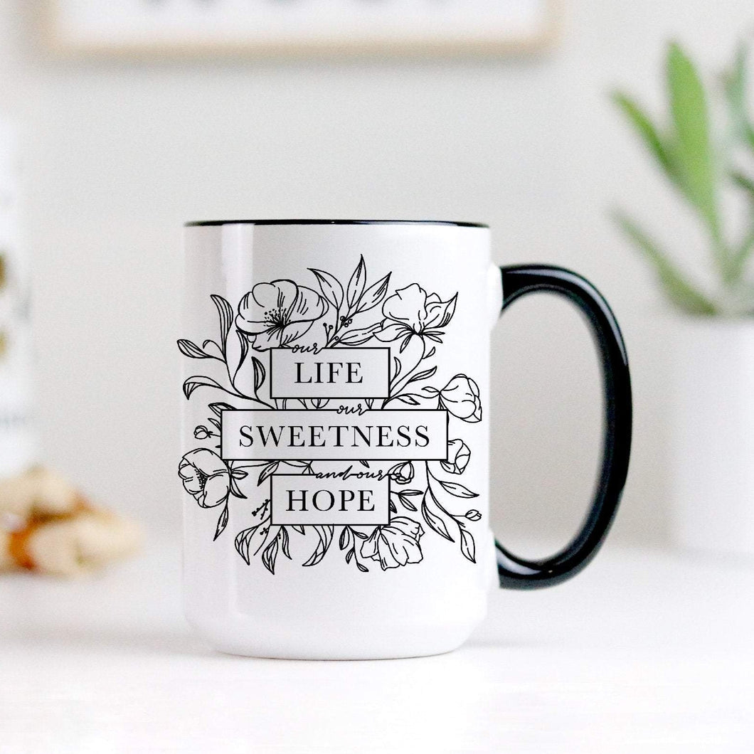 Our Life, Our Sweetness, and Our Hope, Prayer Mug, Hail Holy Queen, Catholic Gift, Catholic Mug