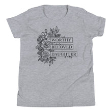 Load image into Gallery viewer, Made Worthy, Dearly Beloved, Daughter of a King Youth Short Sleeve T-Shirt