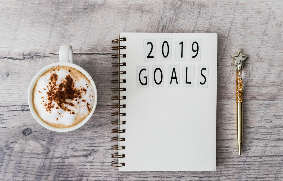 2019 – Resolutions? Goals? Intentions?