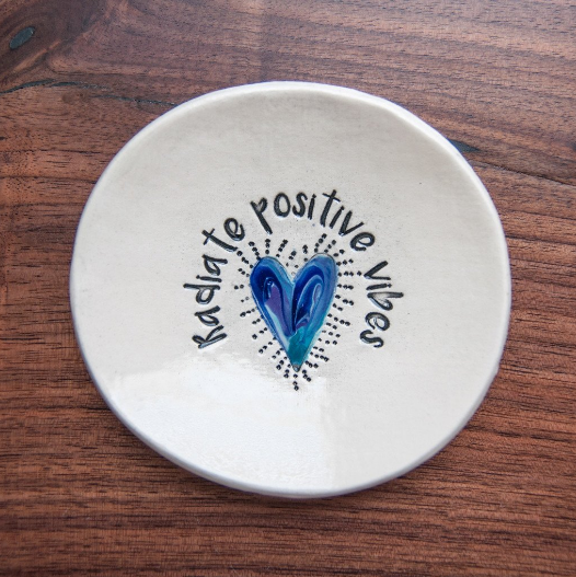 Inspiration Dish - Radiate Positive Vibes