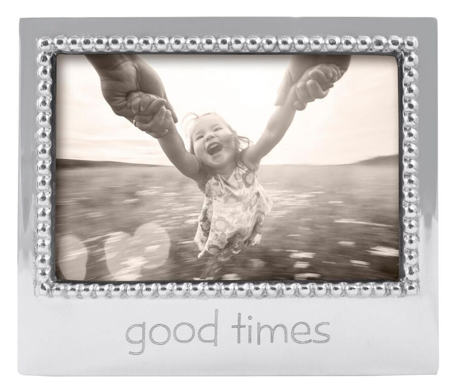 Good Times - Statement Frame 4x6
