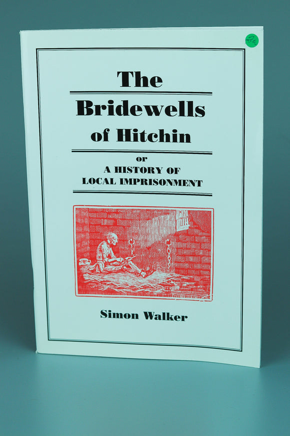 The Bridewells of Hitchin