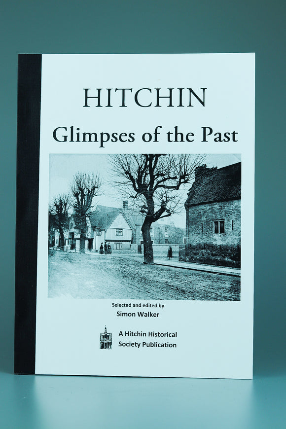 Hitchin: Glimpses of the Past
