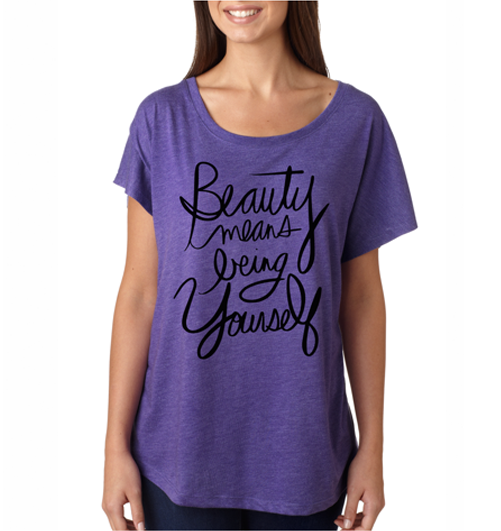Beauty Means Being Yourself (T-shirt)