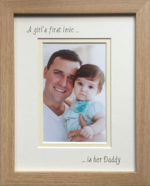 A Girls First Love is her Daddy Photo Frame - Portrait, Beech