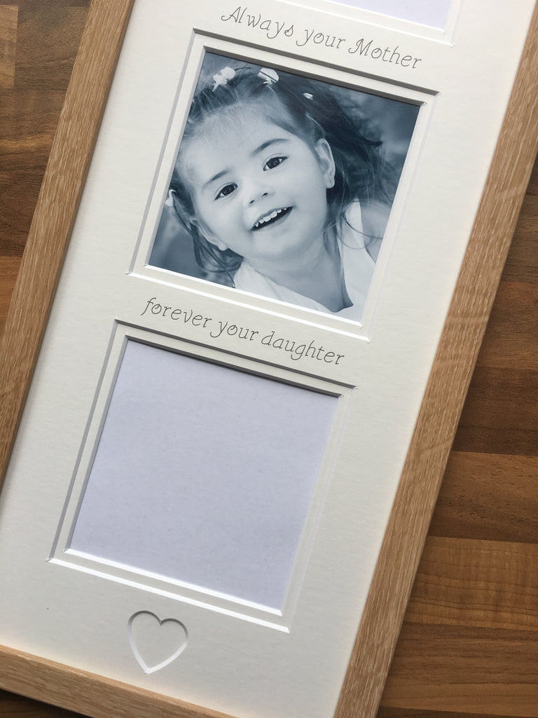 Always Your Mother Forever Your Daughter Photo Frame Beech