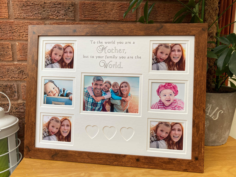 To The World You Are A Mother Picture Frame