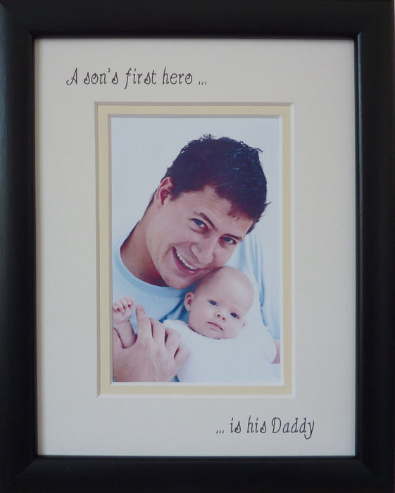 A Sons First Hero is his Daddy Photo Frame 9 x 7 Portrait Black