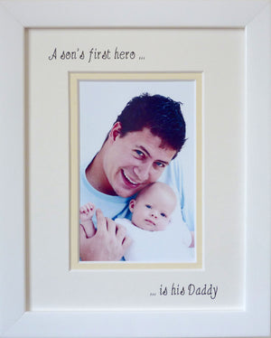 A Sons Hero is his Daddy Photo Frame 9 x 7 Portrait White