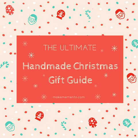 The Ultimate Handmade Christmas Gift Guide l Make Memento