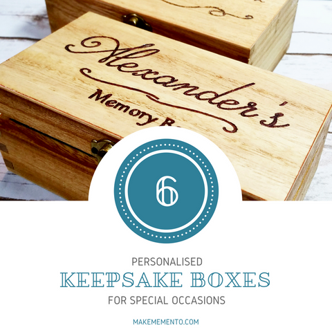 6 personalised keepsake boxes for special occasions