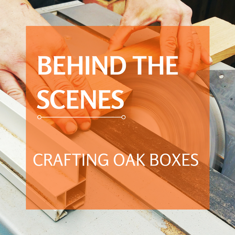 Behind the scenes: Crafting oak boxes I Make Memento Handmade Blog