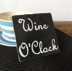 Slate wine o'clock coaster