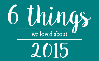 Make Memento Blog 6 things we loved about 2015