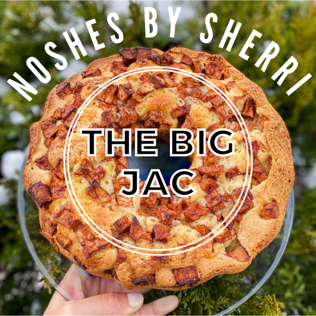 The Big JAC - Noshes By Sherri