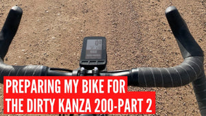 Dirty Kanza 2020: How To Prepare Your Bike For A 200 Mile Bike Ride (Part 2 of 2)