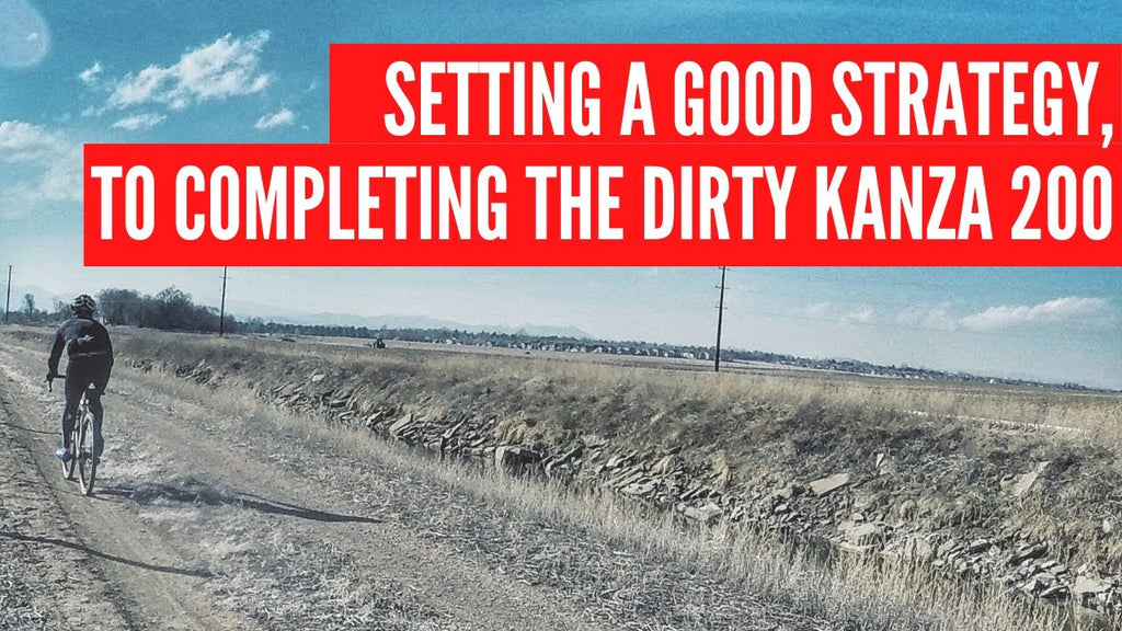 Dirty Kanza 2020: Set Your Race Strategy
