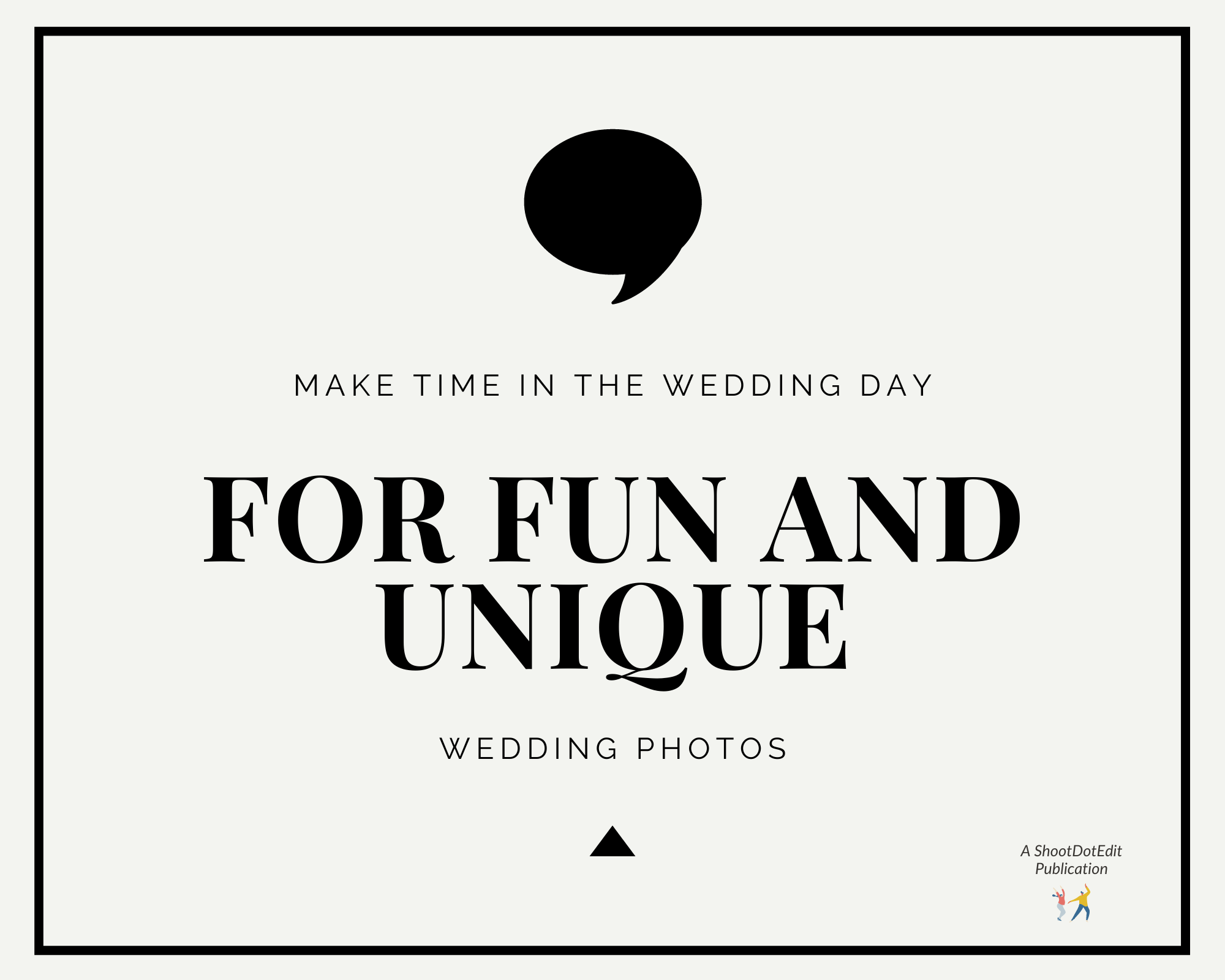 Infographic stating make time in the wedding day for fun and unique wedding photos
