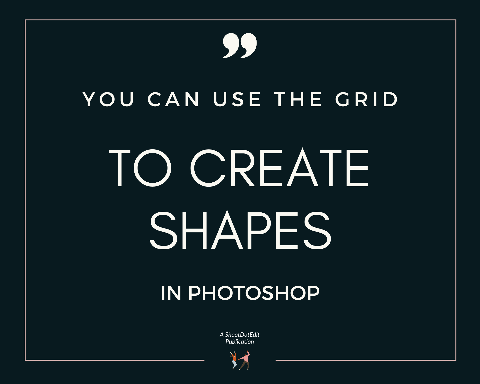 Infographic stating you can use the grid to create shapes