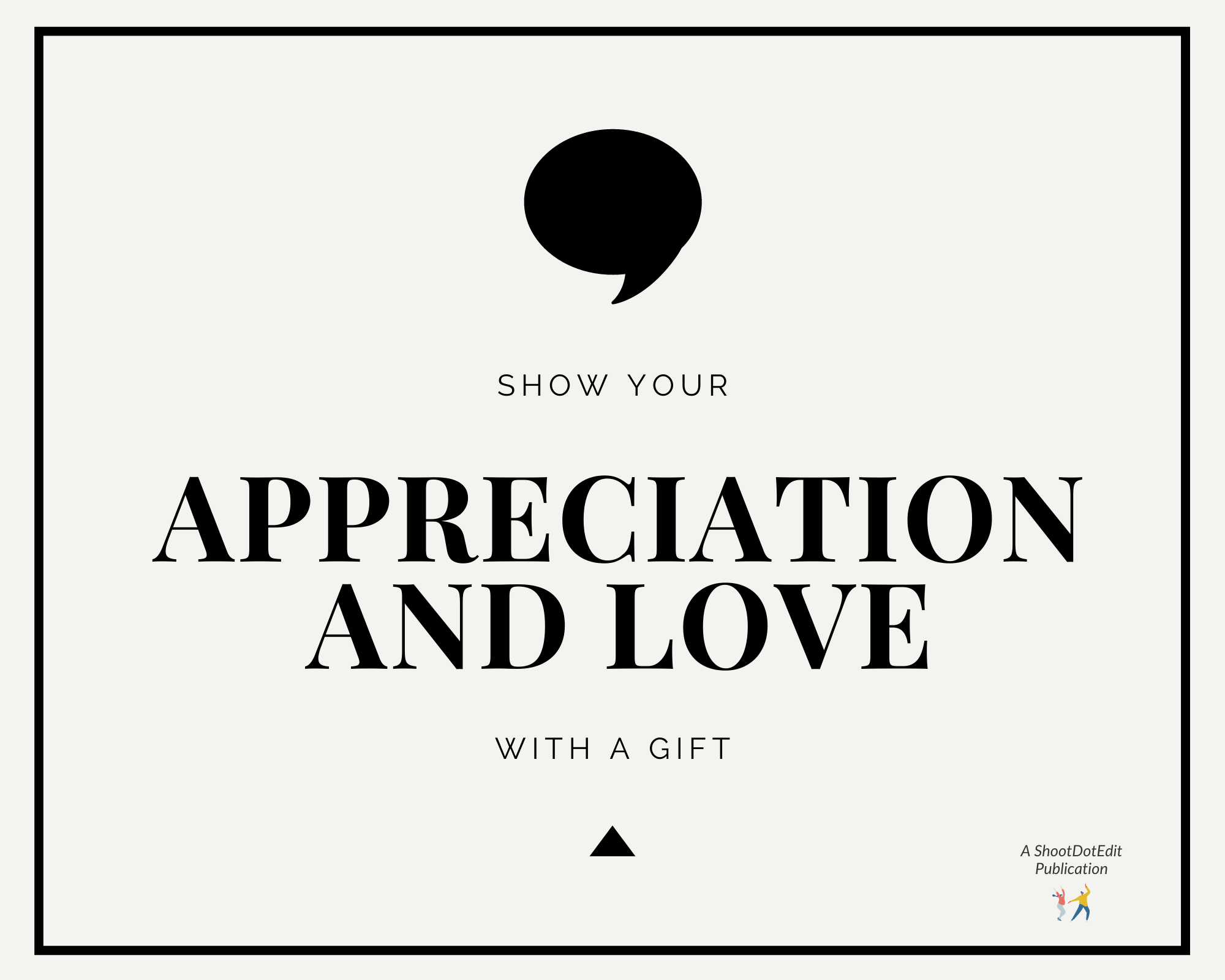 Infographic stating Show your appreciation and love with a gift