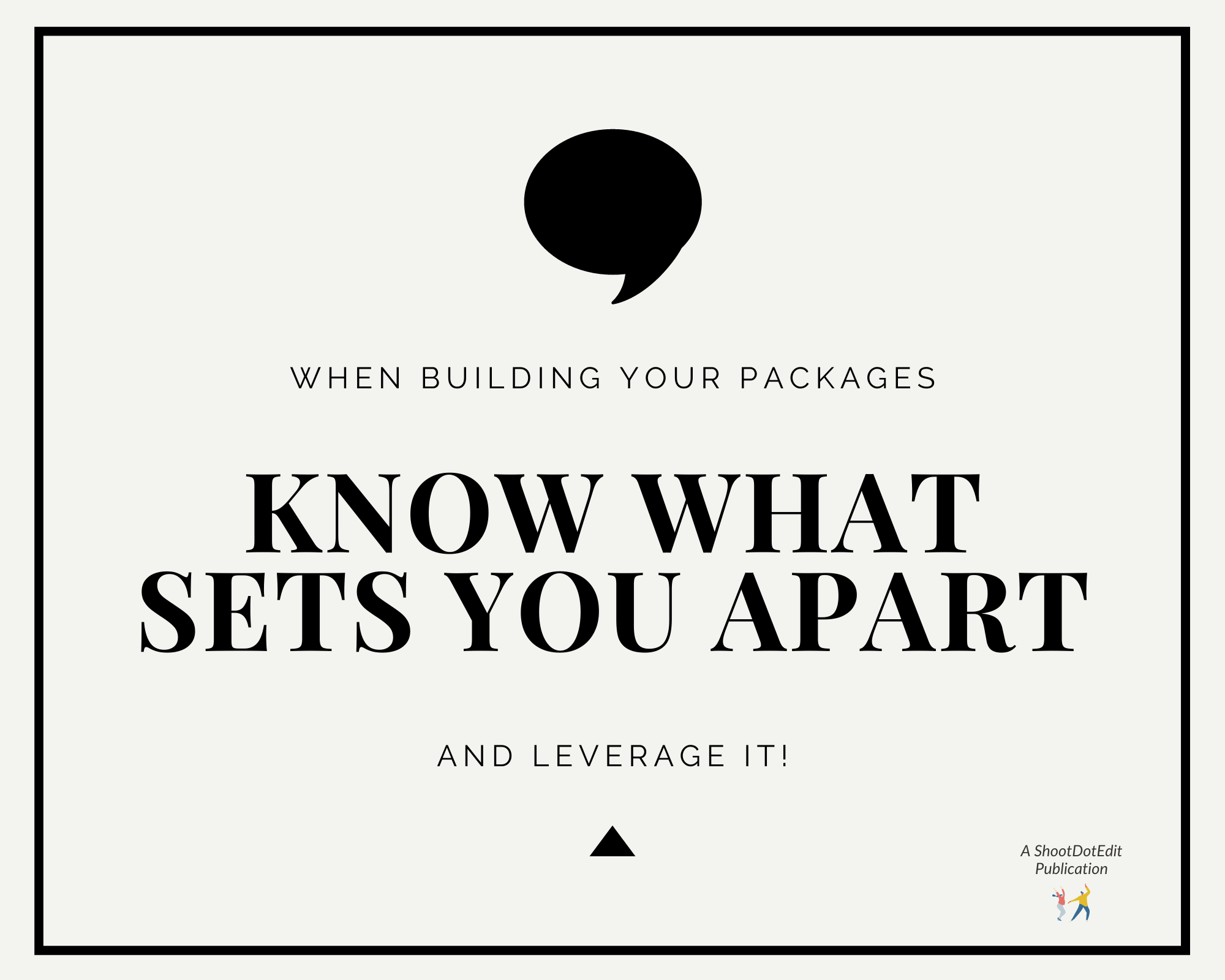 Infographic - When building your packages know what sets you apart and leverage it