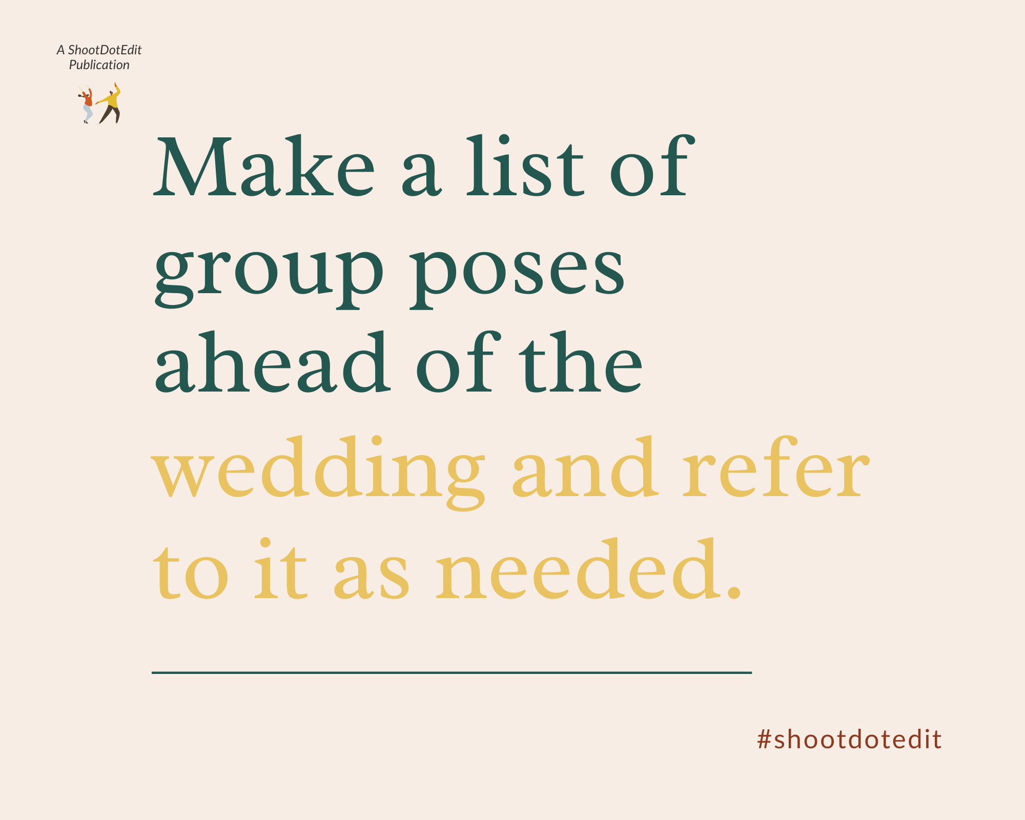 Infographic stating make a list of wedding group poses ahead of the wedding and refer to it as needed