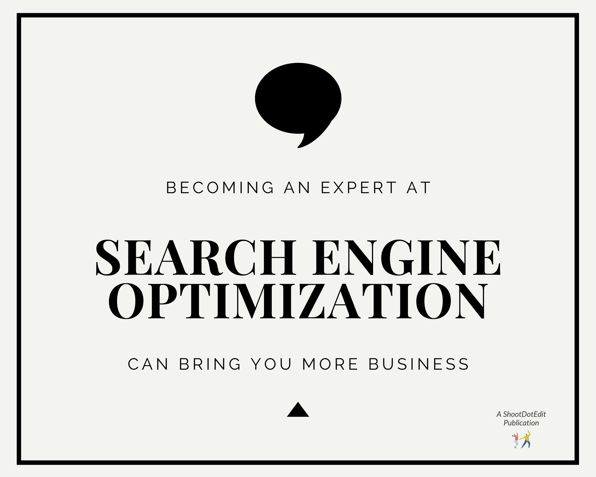 Infographic stating becoming an expert at search engine optimization can bring you more business