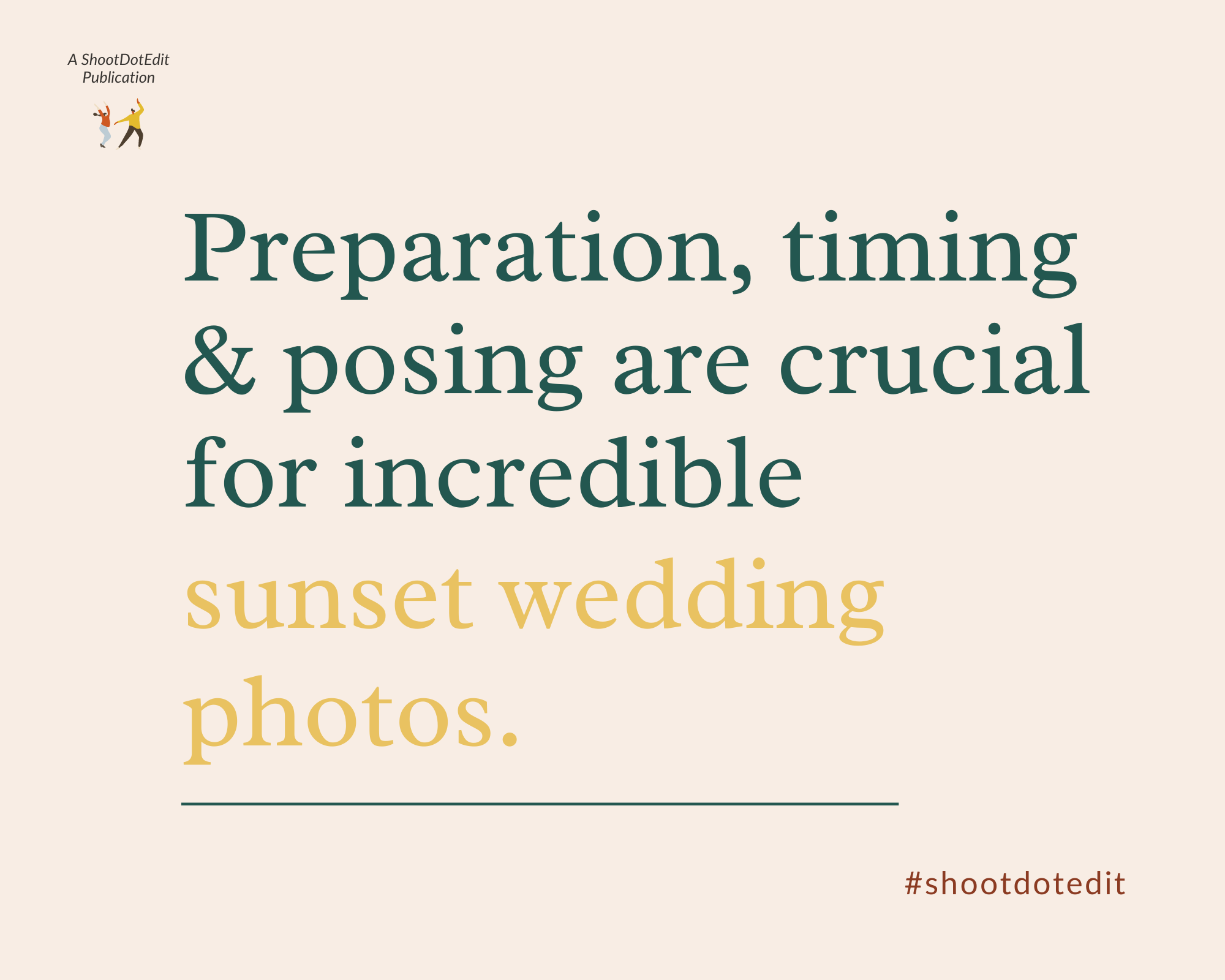 Preparation, timing, and posing are crucial for incredible sunset wedding photos