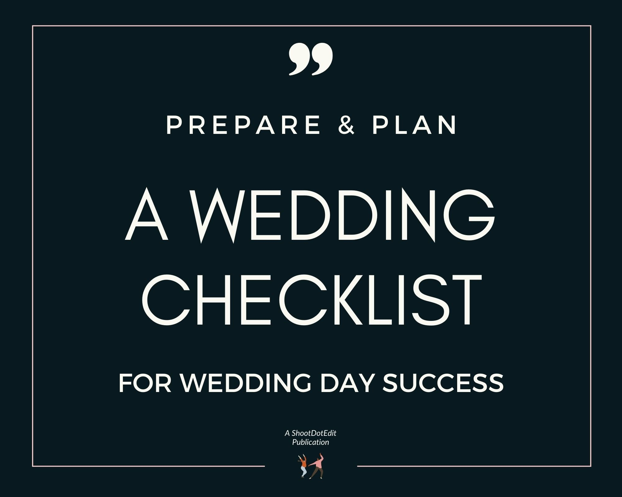 Infographic stating prepare and plan a wedding checklist for wedding day success