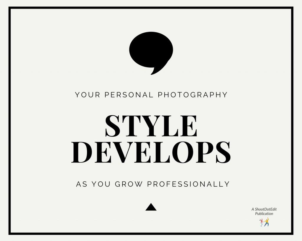 Infographic stating your personal photography style develops as you grow professionally